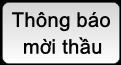 thong bao moi thau - thong tin dau thau